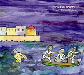 Boom Pam - Puerto Rican Nights